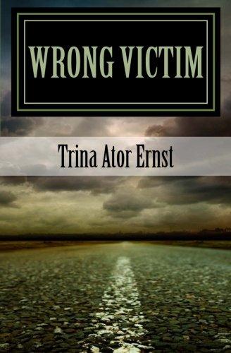 9780988646513: Wrong Victim: : A Novel