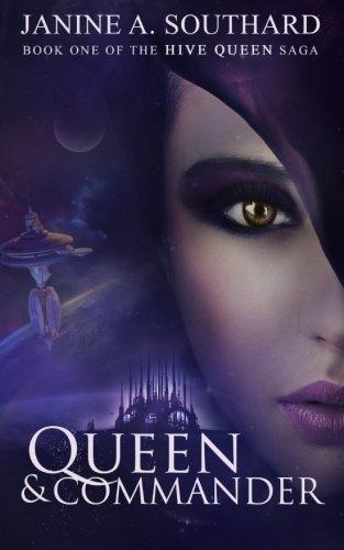 9780988646858: Queen & Commander (The Hive Queen Saga) (Volume 1)