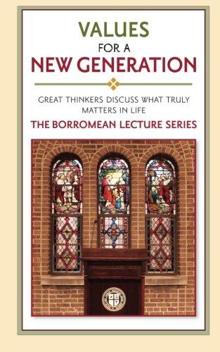 Values for a New Generation: The Borromean: Dilenschneider, Robert L;