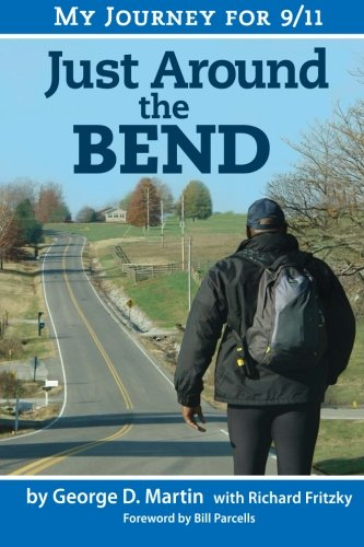 9780988650985: Just Around The Bend - My Journey for 9/11