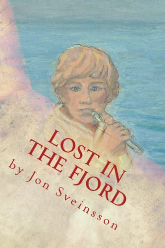 9780988656352: Lost in the Fjord: The Adventures of Two Icelandic Boys