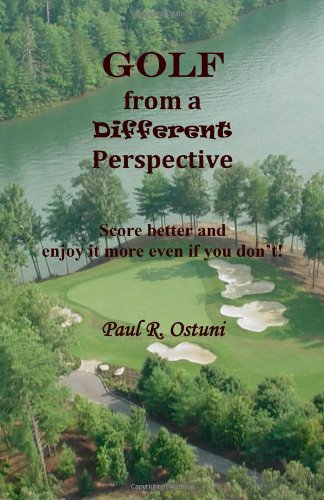 9780988656505: Golf from a Different Perspective