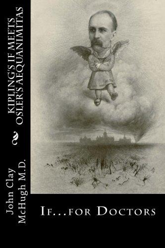 Kipling's If Meets Osler's Aequanimitas: Nineteenth Century: McHugh M. D.,