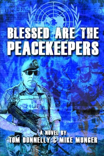 9780988664005: Blessed are the Peacekeepers