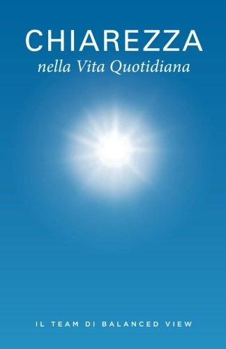 9780988665958: Chiarezza nella Vita Quotidiana (Italian Edition)