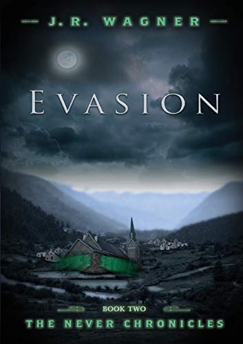 9780988666856: Evasion: The Never Chronicles #2