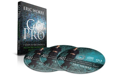 9780988667952: Go Pro: 7 Steps to Becoming a Network Marketing Professional (3 CD AudioBook)
