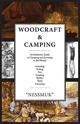 9780988668584: Woodcraft and Camping: A Camping and Survival Guide