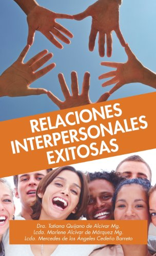 9780988673281: Relaciones Interpersonales Exitosas (Spanish Edition)