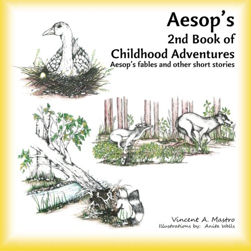 Aesop s 2nd Book of Childhood Adventures: Vincent A Mastro