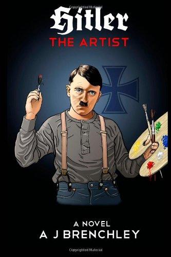 9780988683907: Hitler The Artist: A Novel