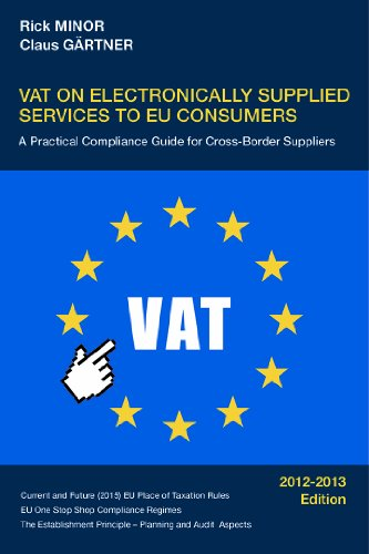 9780988688506: VAT on Electronically Supplied Services to EU Consumers - A Practical Compliance Guide for Cross-Border Suppliers