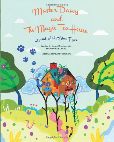 9780988697027: Master Davey and the Magic Tea House: Legend of the Blue Tiger