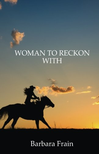 9780988698208: Woman To Reckon