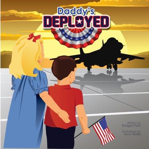 Daddy's Deployed (Female): Bridget Platt
