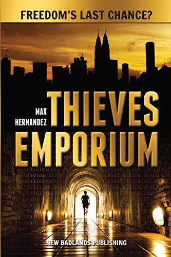 Thieves Emporium (The New Badlands): Hernandez, Max