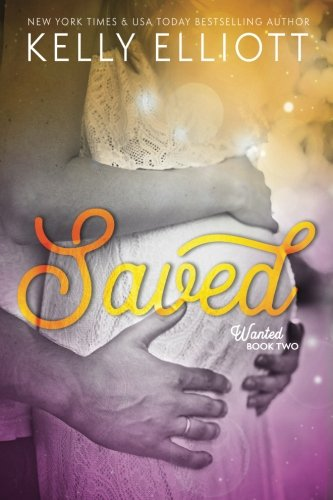 9780988707450: Saved (Wanted) (Volume 1)