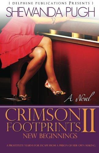 Crimson Footprints II: New Beginnings (Delphine Publications: Pugh, Shewanda