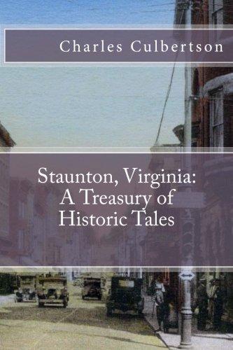 9780988714557: Staunton, Virginia: A Treasury of Historic Tales