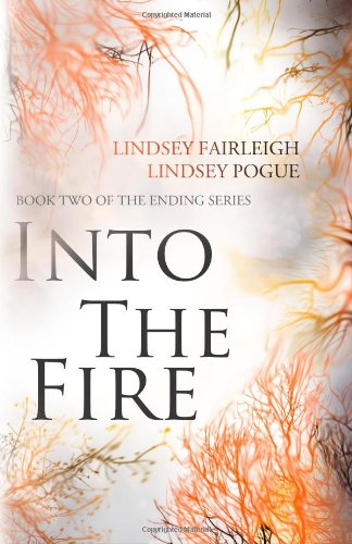 9780988715431: Into The Fire (The Ending Series) (Volume 2)