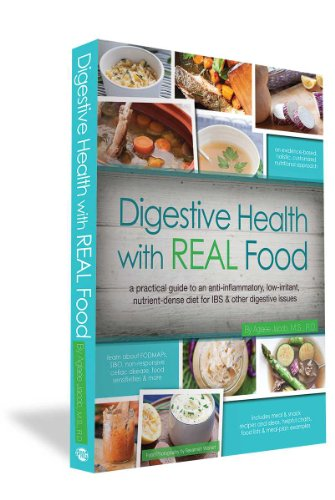 9780988717206: Digestive Health with Real Food: A Practical Guide to an Anti-Inflammatory, Low-Irritant, Nutrient-Dense Diet for IBS & Other Digestive Issues