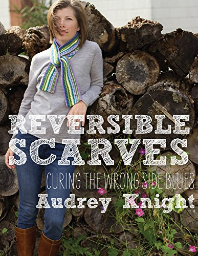 9780988719521: Reversible Scarves: Curing the Wrong Side Blues