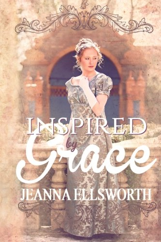 Inspired by Grace: Jeanna Ellsworth