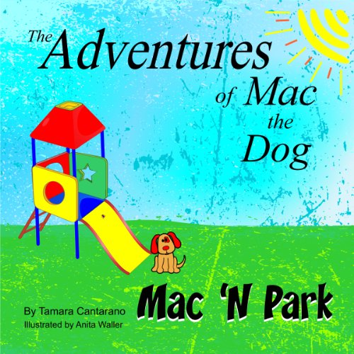 9780988723023: Mac 'N Park (The Adventures of Mac the Dog)