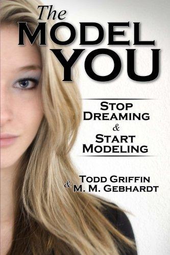 9780988723733: The Model You: Stop Dreaming & Start Modeling