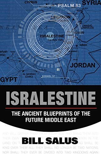 9780988726017: Isralestine: The Ancient Blueprints of the Future Middle East