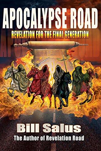Apocalypse Road : Revelation for the Final Generation