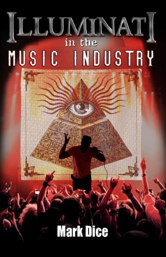 9780988726819: Illuminati in the Music Industry