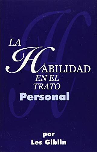 9780988727502: La Habilidad En El Trato Personal (Spanish Edition)