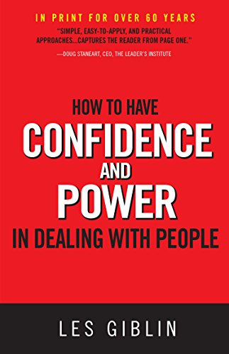 9780988727533: How to Have Confidence and Power in Dealing with People