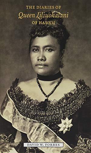 9780988727830: The Diaries of Queen Liliuokalani of Hawaii, 1885-1900
