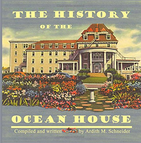 9780988732612: The History of the Ocean House