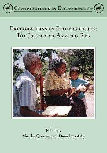 9780988733008: Explorations in Ethnobiology: The Legacy of Amadeo Rea