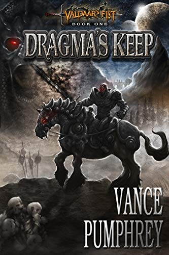 9780988740532: Dragma's Keep (Valdaar's Fist) (Volume 1)