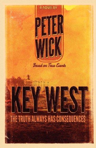 Key West: Wick, Peter