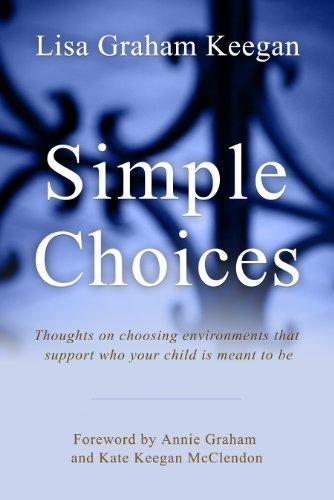 9780988745100: Simple Choices