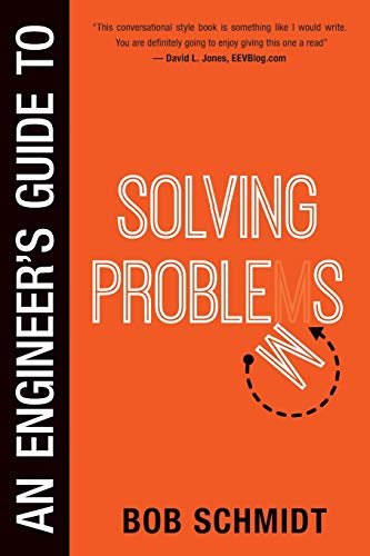 9780988747623: An Engineer's Guide to Solving Problems