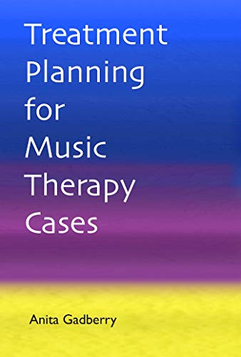 9780988751705: Treatment Planning for Music Therapy Cases