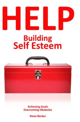 9780988754904: Building Self Esteem