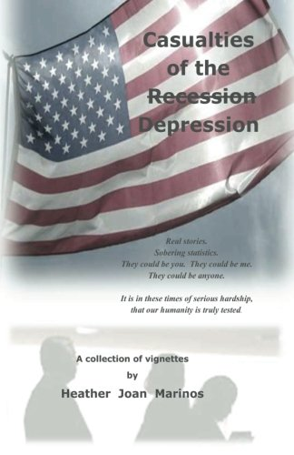 Casualties of the (Recession) Depression: Heather Joan Marinos