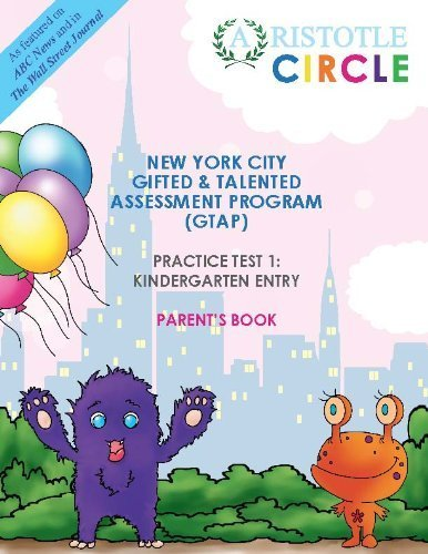 9780988756106: New York City Gifted & Talented Practice Test 1 Kindergarten Entry (Aristotle Circle Workbooks)