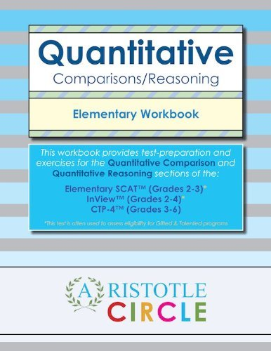 Quantitative Comparisons/Reasoning Workbook for SCAT (TM) and CTP-4 (TM) Assessments: ...