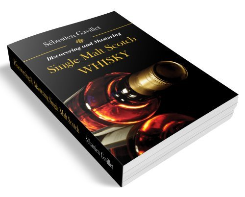 9780988756212: Discovering and Mastering Single Malt Scotch Whisky