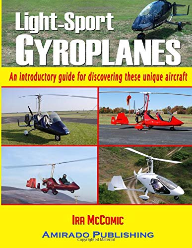 9780988757431: Light-Sport Gyroplanes: An introductory guide for discovering these unique aircraft