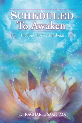 9780988757509: Scheduled To Awaken: The Truth Behind the Clouds
