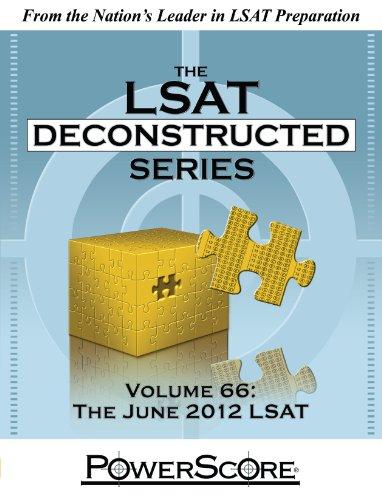 9780988758605: The PowerScore LSAT Deconstructed Series Volume 66: The June 2012 LSAT